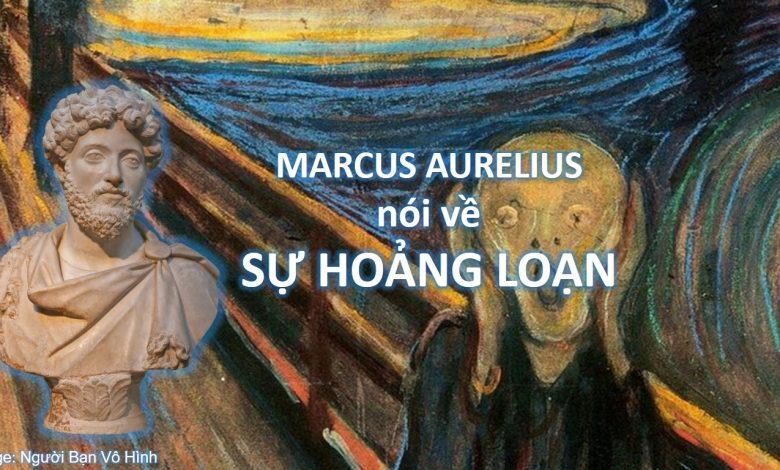 marcus aurelius nói về sự hoảng loạn